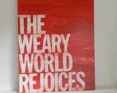 the weary world rejoices - oh holy night- Christmas hymn - Christmas canvas sign - hand painted canvas - 16x20 -  red - word art