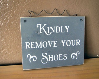 Kindly Remove Your Shoes Sign
