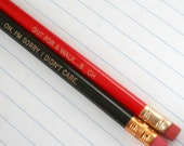 """spike pencil set of 6 in red and black. oh i'm sorry i didn't care black. out for a walk. b%""""ch red. Mature"""