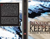 Benajah's Keeper SIGNED COPY by Aeryn Dougan