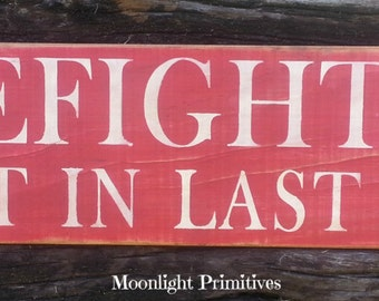 First In Last Out, Firefighter Signs, Fire Fighter, Fireman, Wooden Signs
