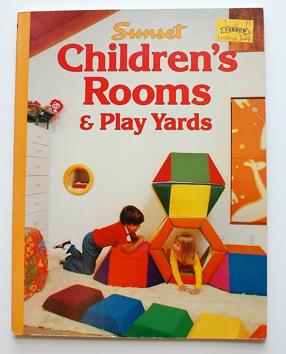 Sunset Book Children's Rooms and Play Yards 1980s vintage