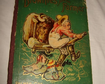 Antique The Brownies and the Farmer Book by Palmer Cox 1897