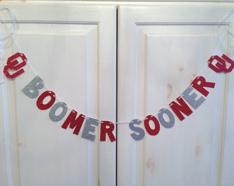 Boomer Sooner Banner -- University of Oklahoma decoration / Photo Prop / School Spirit
