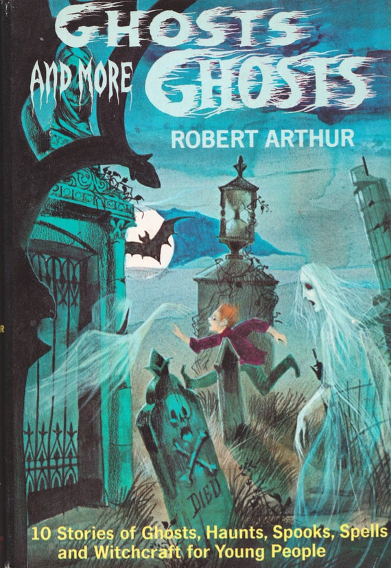 Ghosts and More Ghosts by Robert Arthur