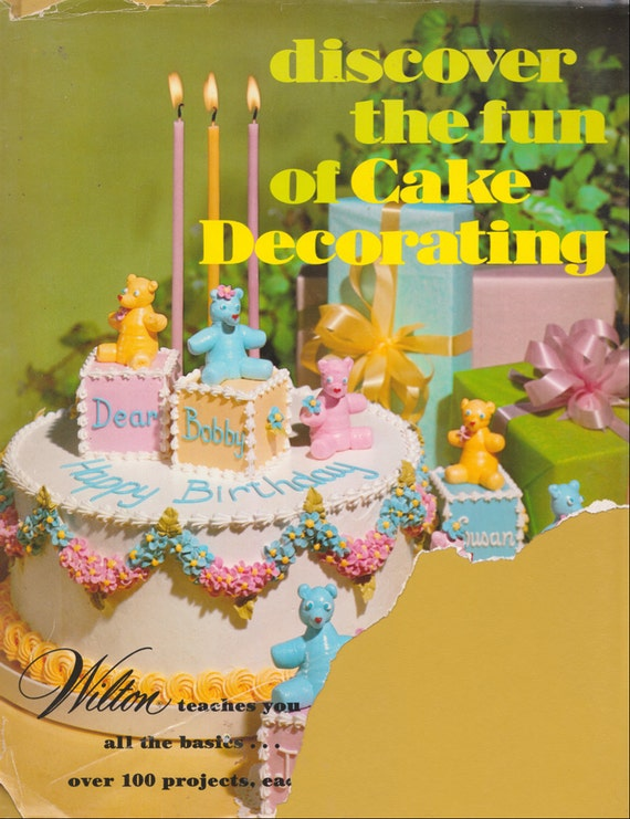 Discover the Fun of Cake Decorating - a vintage book