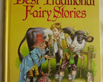 Vintage Childrens Storybook / The Best Traditional Fairy Stories by Lornie Leete-Hodge