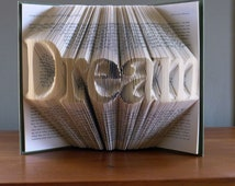 Folded Book Art - Book Sculpture - Best Selling Item - Dream - Boyfriend Anniversary - Anniversary Gifts for Him - Men - Wedding -Book Art