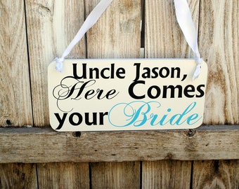 Uncle Here Comes Your BRIDE Sign/And they lived Happily Ever After/Photo Prop/U Choose Colors/Great Shower Gift/REVERSIBLE
