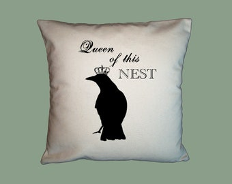 Queen of this Nest , HANDMADE 16x16 Pillow Cover - Choice of Fabrics -  image in ANY COLOR