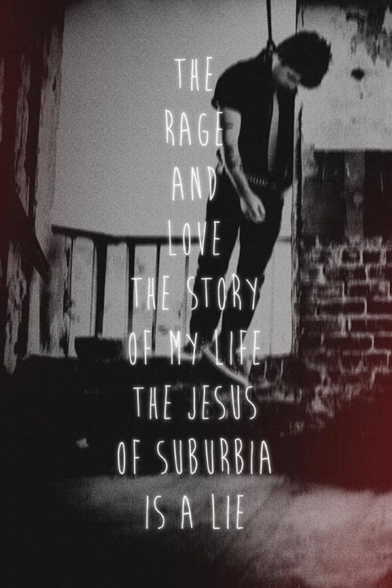 The Jesus Of Suburbia Is A Lie Green Day by UnderTheSatellite
