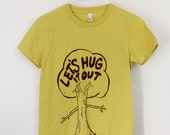Let's Hug it Out Women's t-shirt organic cotton screen printed tree hugger, hippie t-shirt