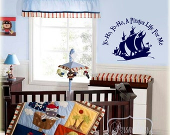 Yo ho, Yo ho, A Pirates Life for Me vinyl wall quote with Pirate Ship vinyl wall art decal