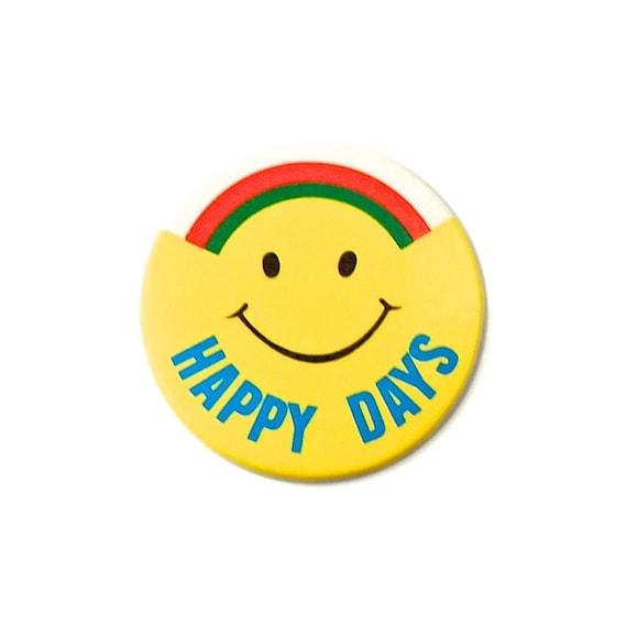 1970s Smiley Badge - 'Happy Days'