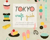 eBook Tokyo Craft Guide: A Collection of Japanese Craft Shopping Adventures PDF download