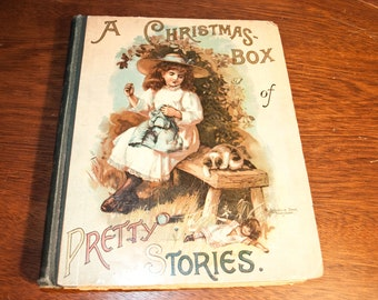 A Christmas Box of Pretty Stories, published in 1891
