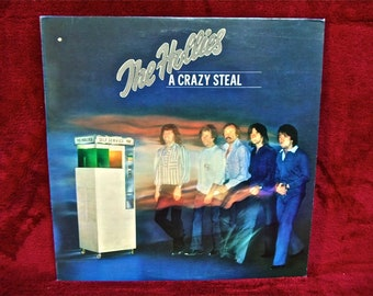 The HOLLIES - A Crazy Steal - 1977 Vintage Vinyl Record Album...Canadian Pressing