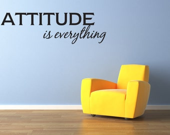 Attitude Is Everything Sticker Wall Decal Room Decor  (v69)