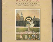Blossom: A Fairy Story, written and illustrated by Ida Rentoul Outhwaite, Vintage Hardcover Book, 1987