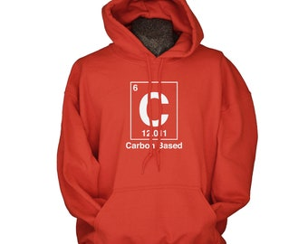 Chemistry Geekery Hoodie Carbon Based life form science geekery hoodie for men women chemistry gifts for him or her