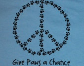 Peace Paws Give Paws a Chance Blue Mens/Unisex Tee