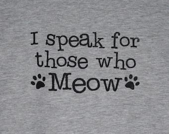 I Speak for those who Meow Grey Mens/Unisex Tee