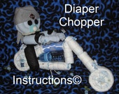 Chopper Motorcycle INSTRUCTIONS. Learn to make from diapers and such. GR8 centerpiece for baby shower diaper cake