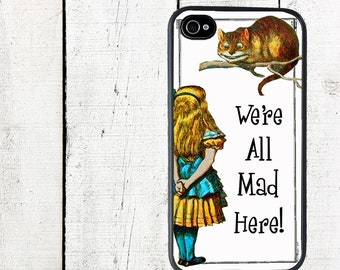 White Alice in Wonderland Phone Case We're All Mad Herefor iPhone 4 4s 5 5s 5c SE 6 6s 7  6 6s 7 Plus Galaxy s4 s5 s6 s7 Edge
