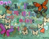 """Inspiration Art Quote mixed media collage  12x16"""" Canvas Painting blue purple teal turquoise magenta tangerine orange butterfly hearts"""