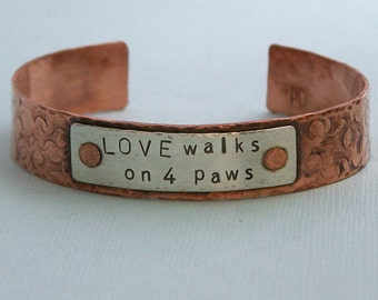 Copper and Sterling Silver Cuff Bracelet - Love walks on 4 paws