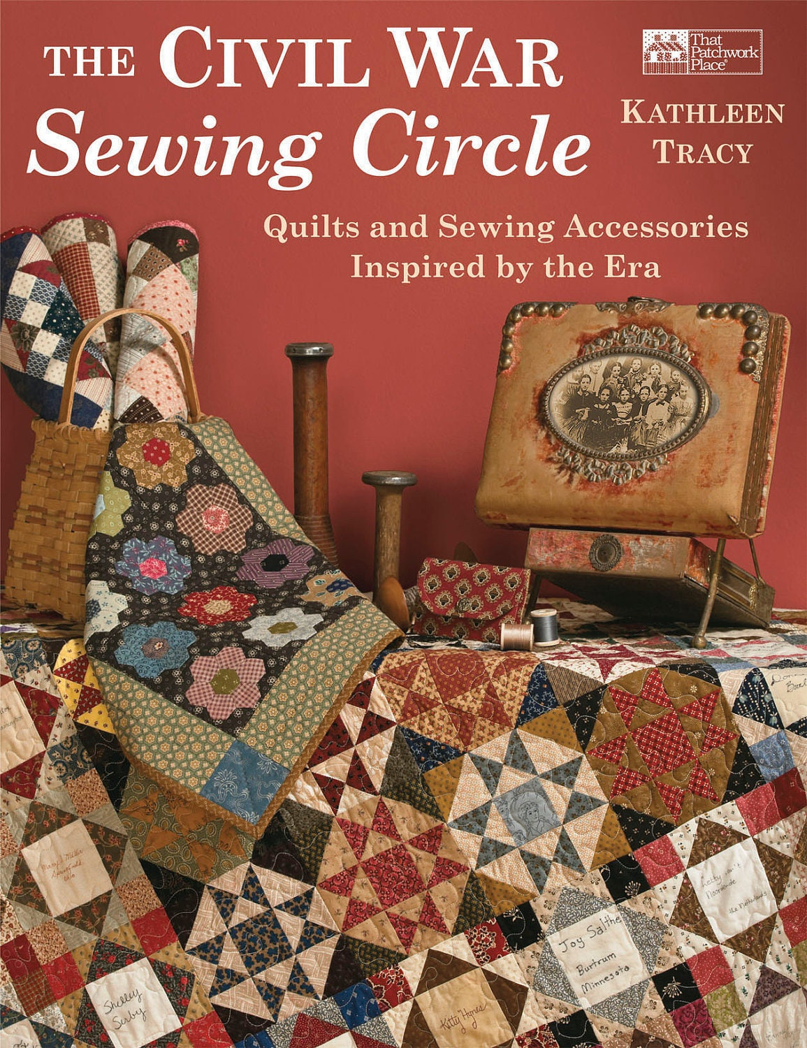 The Civil War Sewing Circle quilting book by KathleenTracy