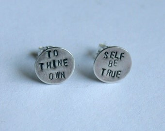 To Thine Own Self Be True - Oxidized Sterling Silver Shakespeare Quote Earrings