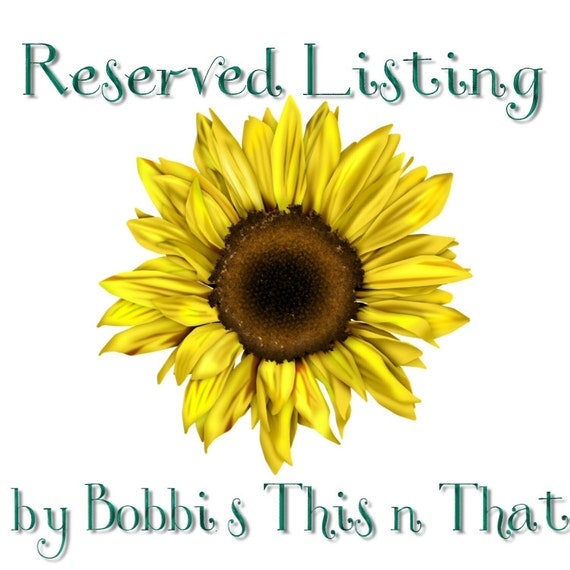 Reserved Listing for Deb