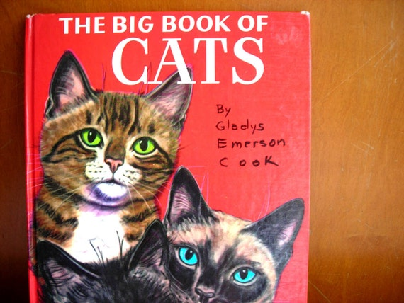 1954 Vintage Big Book of Cats by Gladys Emerson Cook Hardcover