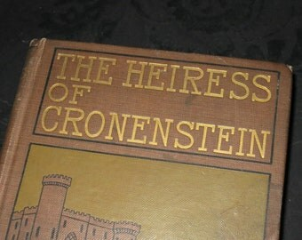 1900 Heiress of Cronenstein Book