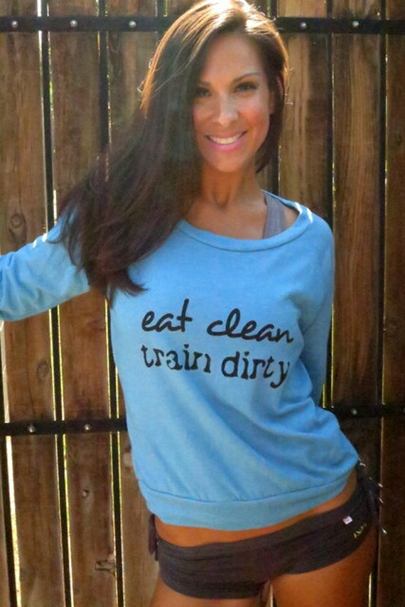 Eat Clean Train Dirty.  Eco-Heather Crop Raglan.  Size MEDIUM
