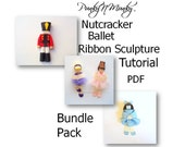 Nutcracker Clara Sugar Plum Fairy Ballet Ribbon Sculpture Tutorial Bundle Pack INSTANT DOWNLOAD