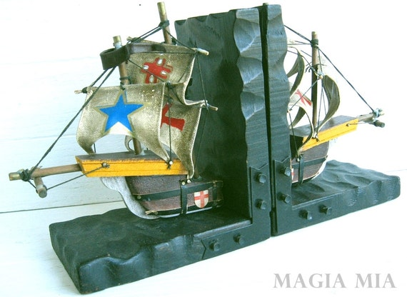 Spanish Ship Bookends ....... Carved Wood Canvas Metal