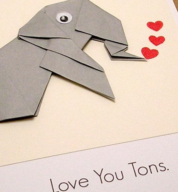 Origami Elephant Love You Tons Card