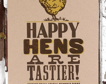 Happy Hens Are Tastier letterpress print