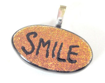 Orange Dichroic Pendant, Hand Etched Pendant, Smile, Fused Glass Jewelry, Inspirational Jewelry, Glass Fuse, Ready to Ship - Triumph -3774-2