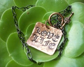 Love Life Necklace copper Hand Hammered jewelry personalized with your words