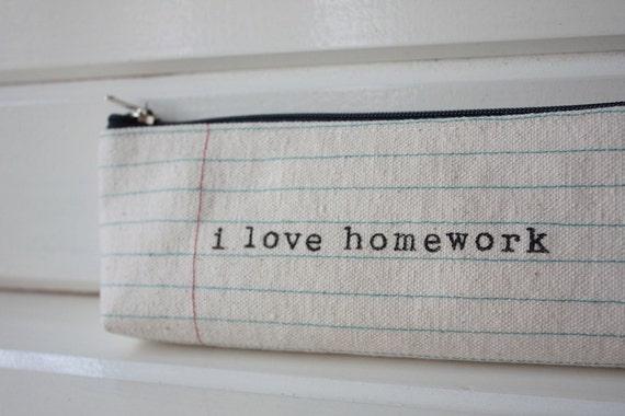 I Love Homework Notebook Lines Pencil Case