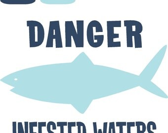 Danger Infested Waters Surf Vinyl Wall Decor Item KC93