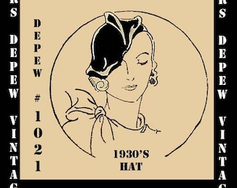 Vintage Sewing Pattern Reproduction 1930's Ladies' Hat Depew 1021 -INSTANT DOWNLOAD-