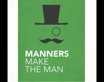 "Children's Art Print Poster, Nursery Art, Children's Room, Proverbs, Idioms, ""Manners Make the Man"", Mustache Art, 11x14 Print"