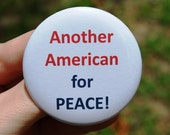 American For Peace Anti-War Pinback Button/Badge or Magnet 5.7cm/2.25 in
