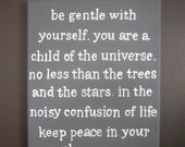 Be Gentle with Yourself by Max Ehrmann