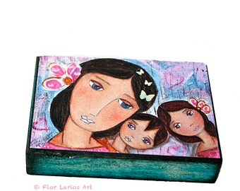 Motherhood- Mother Daughter Son Love - ACEO Giclee print mounted on Wood (2.5 x 3.5 inches) Folk Art  by FLOR LARIOS