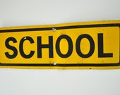 vintage metal SCHOOL sign--industrial metal sign